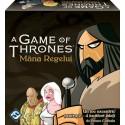 A game of thrones - Urzeala tronurilor: Mana Regelui